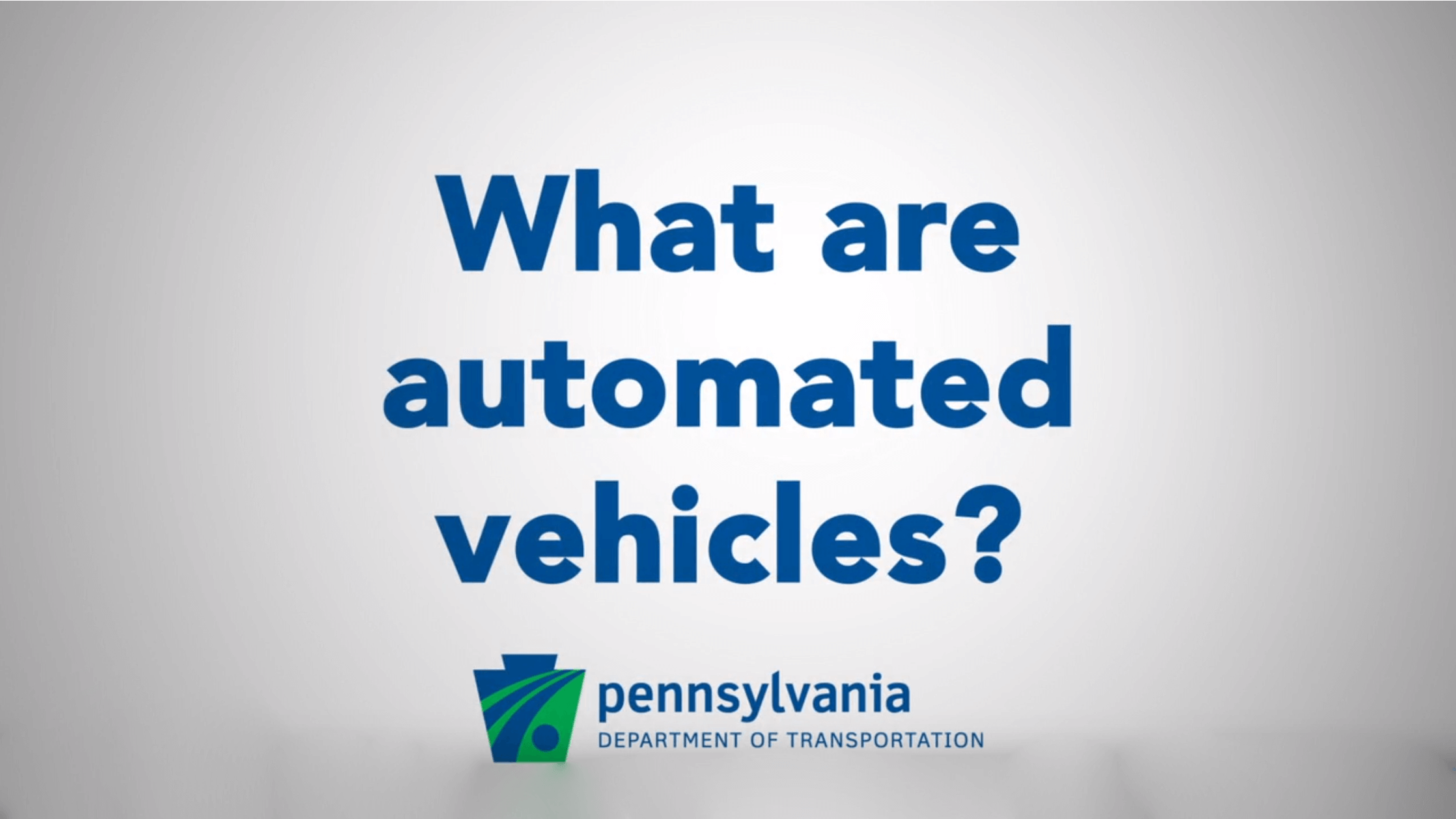 What Are Automated Vehicles?